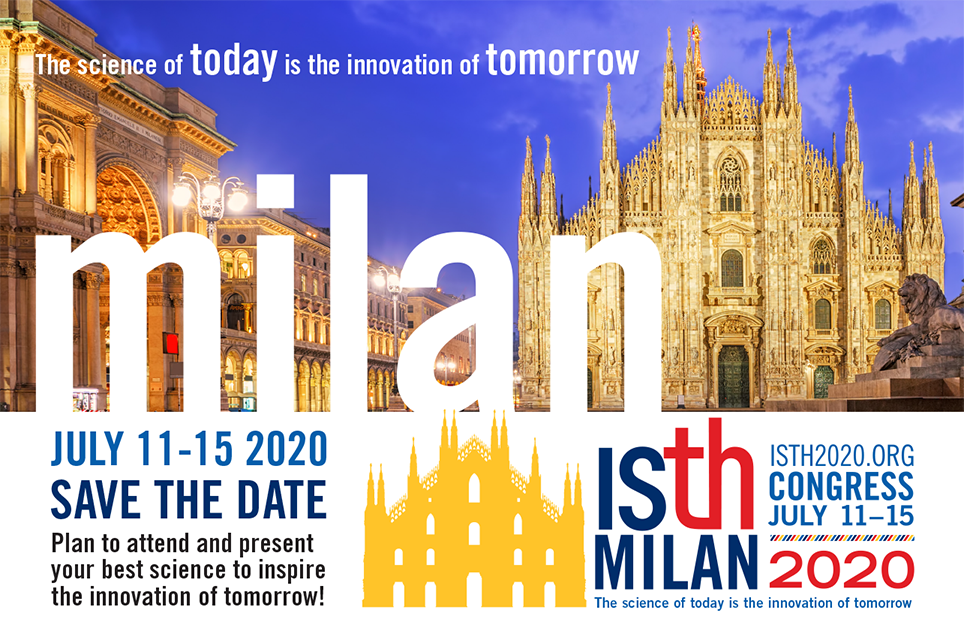 ISTH 2020 Congress 11 – 15 July 2020 Milan, Italy