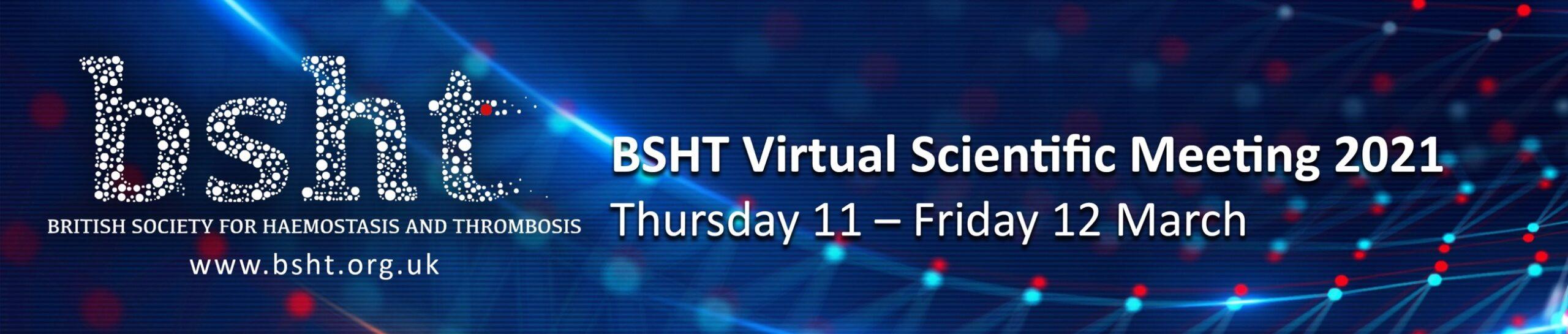 BSHT 2021 Virtual Scientific Meeting