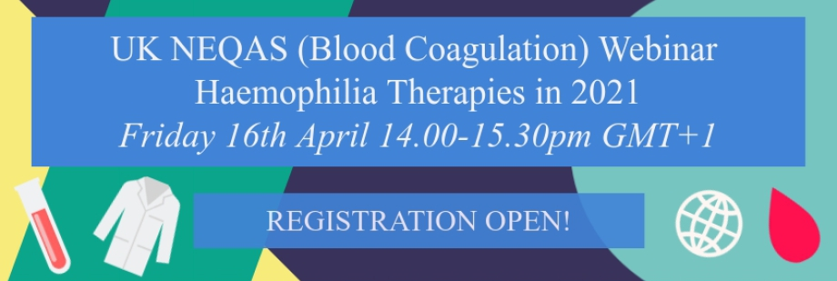 UK NEQAS (Blood Coagulation) webinar
