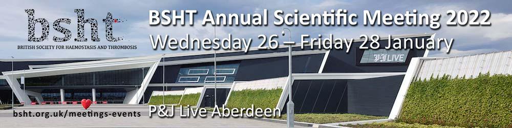 BSHT 2022 Annual Scientific Meeting